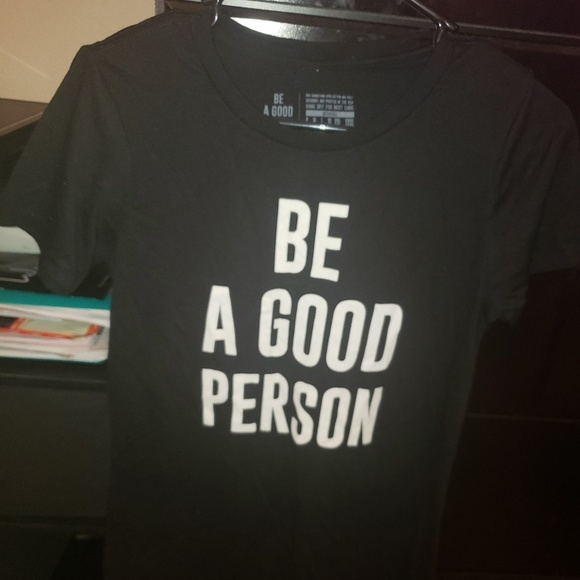 Be A Good Person Tops - Be A Good Person Womens T Shirt